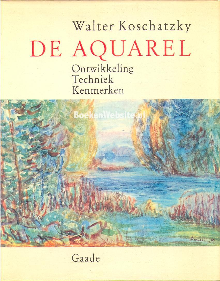 Koschatzky, Walter - De Aquarel