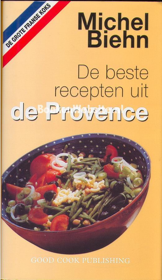 Beste Citaten Uit Boeken : De beste recepten uit provence michel biehn boeken