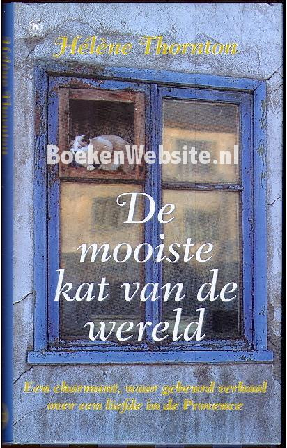 De mooiste kat van de wereld helene thornton boeken - Tijdschriftenrek huis van de wereld ...