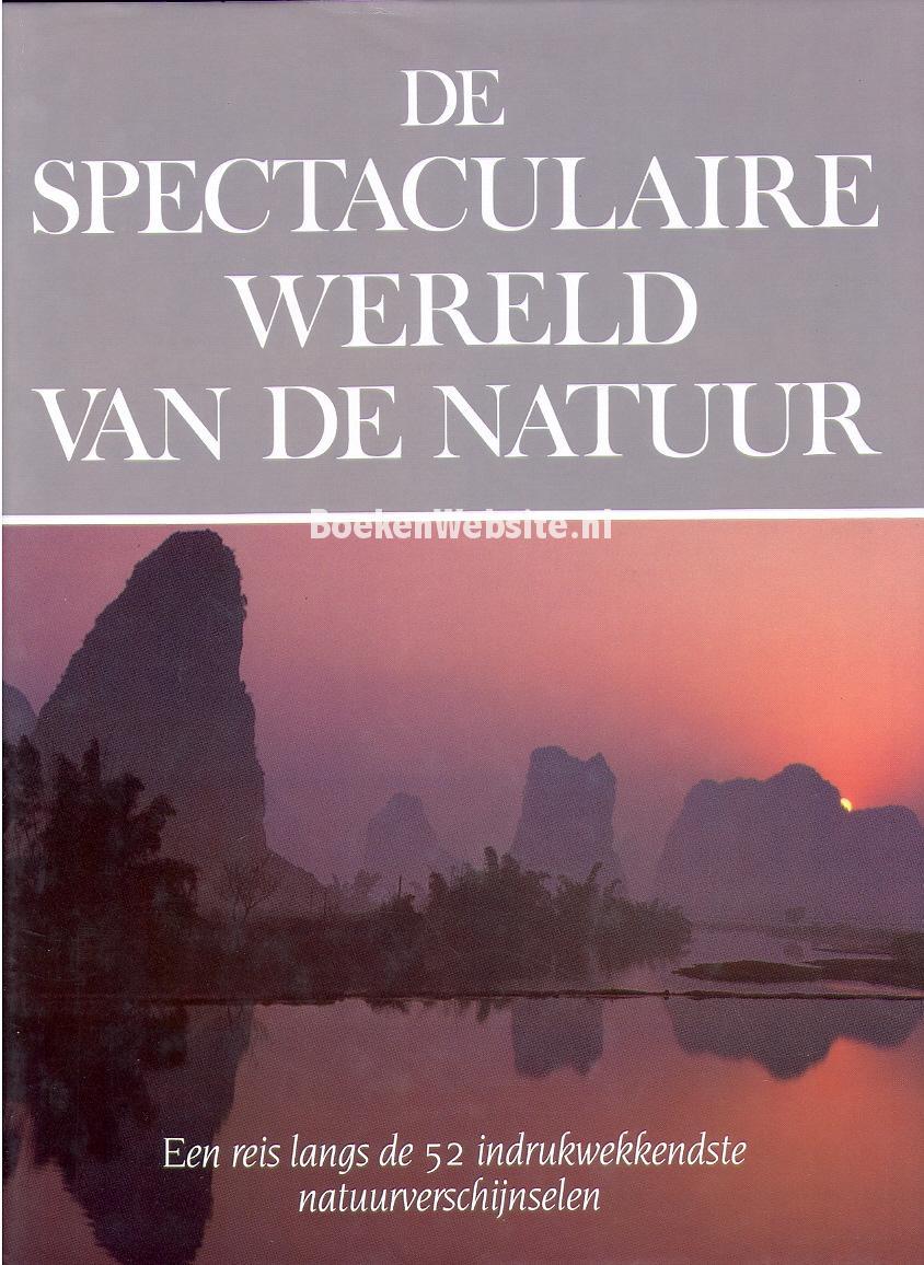 De spectaculaire wereld van de natuur rupert o matthews boeken - Mand linnen huis van de wereld ...