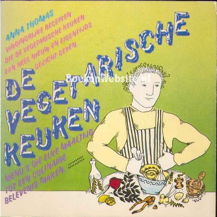 De Vegetarische Keuken Thomas Anna Boekenwebsite Nl