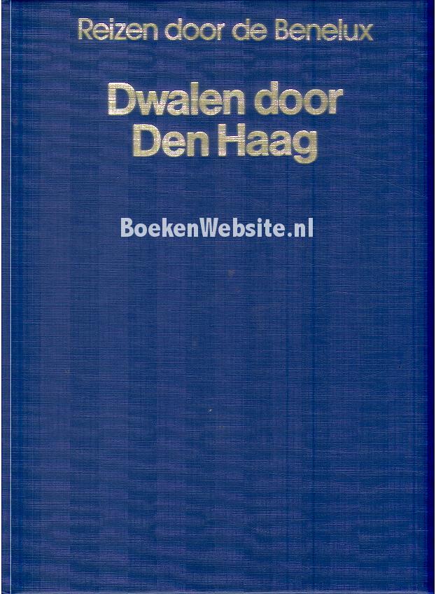 - Dwalen door Den Haag