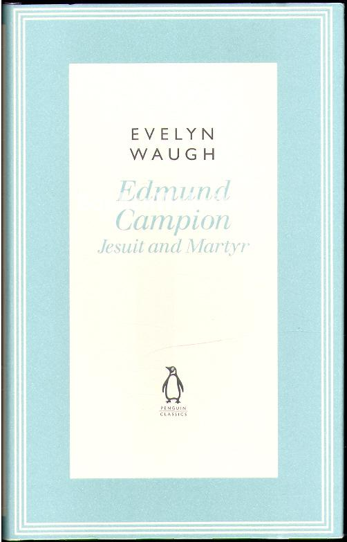 Waugh, Evelyn - Edmund Campion