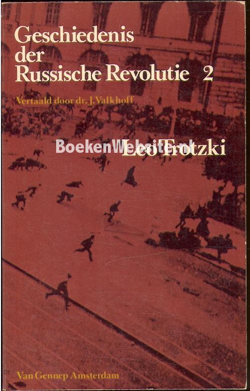 Trotzki, Leo - Geschiedenis der Russische Revolutie 2
