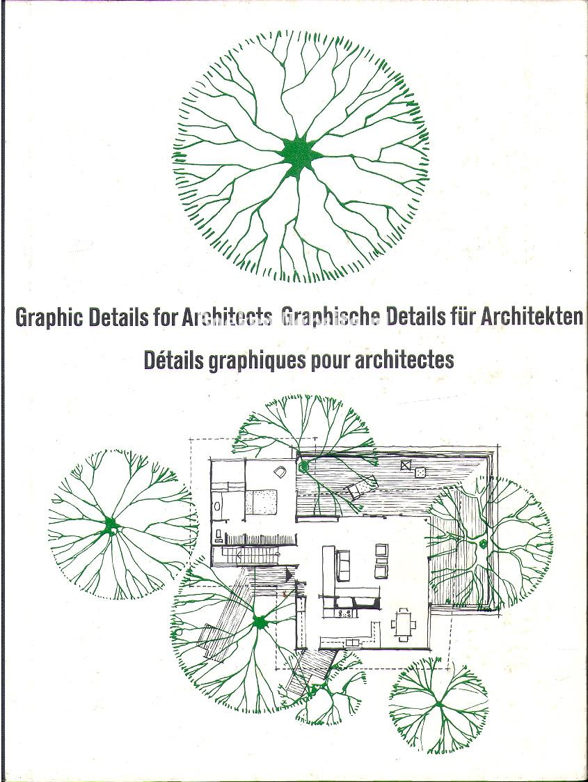 Kemmerich, Carl - Graphic Details for Architects