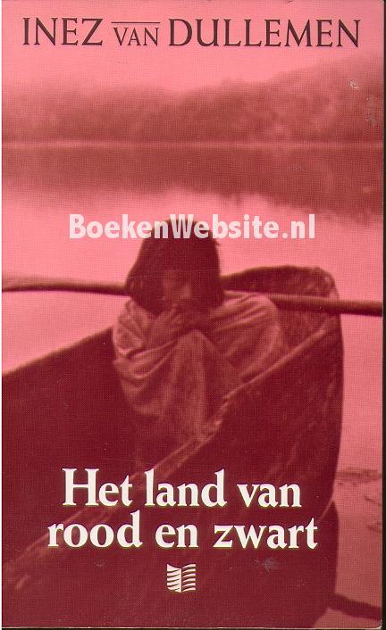 Het land van rood en zwart inez van dullemen boeken - Eetkamer rood en zwart ...