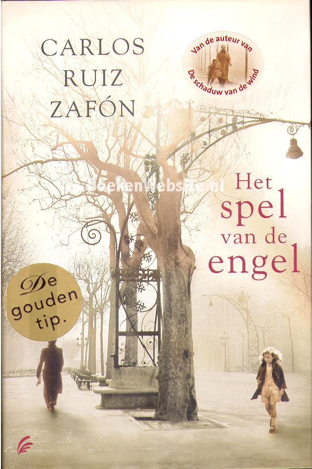 Zafon, Carlos Ruiz - Het spel van de engel