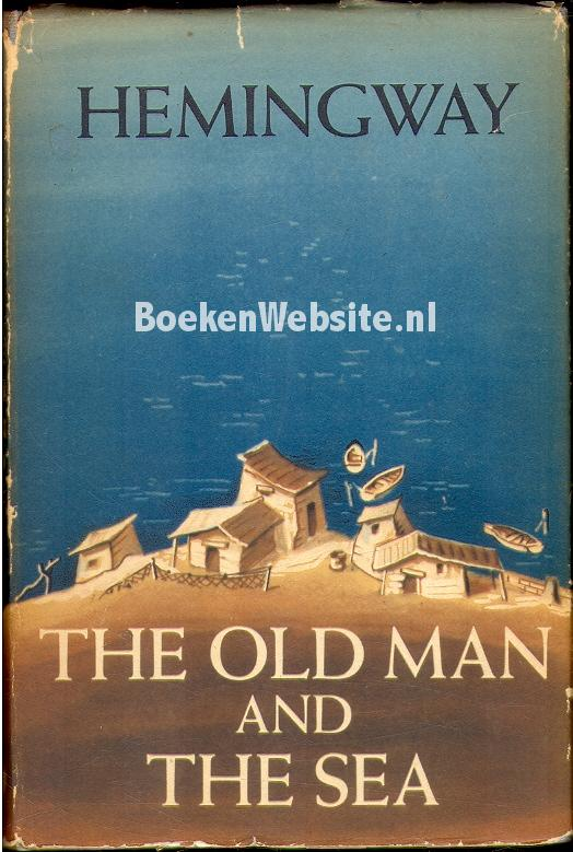 Hemingway, Ernest - The Old Man and the Sea