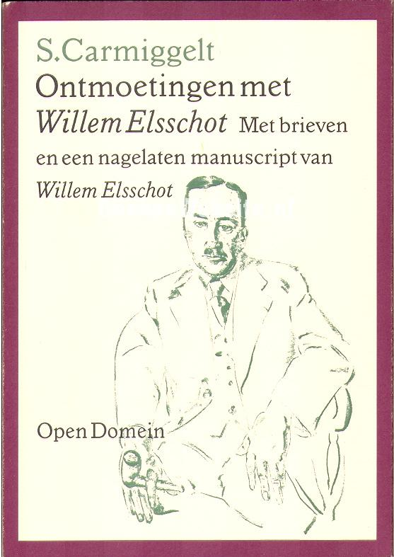 Carmiggelt, Simon - Ontmoetingen met Willem Elsschot