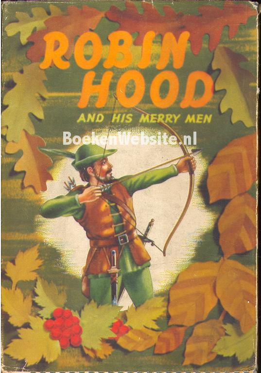 robin hood and his merrymen 1) what are the goals and objectives of robin hood and his band what is it that they are trying to accomplish unofficially, the mission statement of robin hood and his merry men is to.