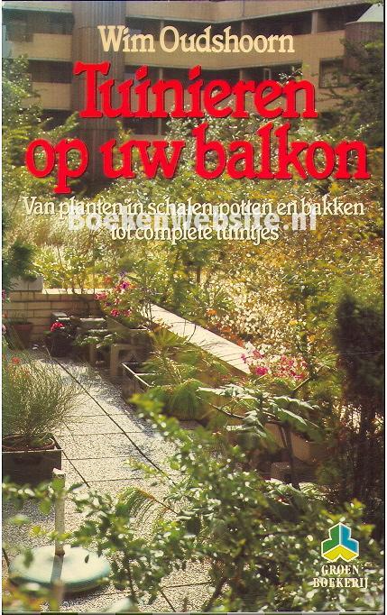 Oudshoorn wim tuinieren op uw balkon - Groenten in potten op balkons ...
