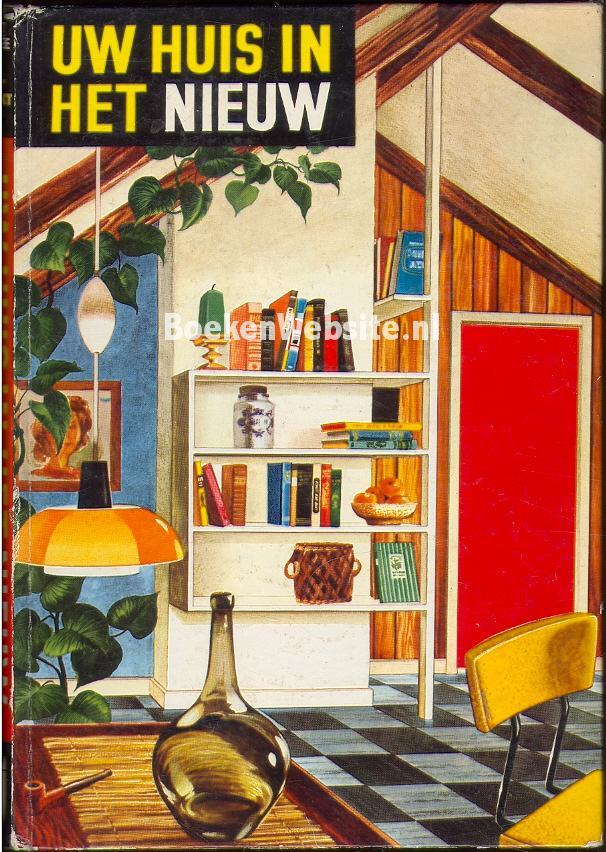 Uw huis in het nieuw piet maree boeken - Nieuw huis ...