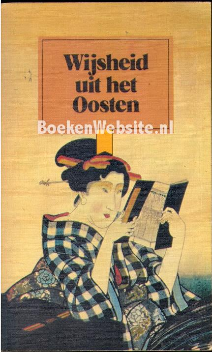 Citaten Uit Nederlandse Boeken : Wijsheid uit het oosten boeken website